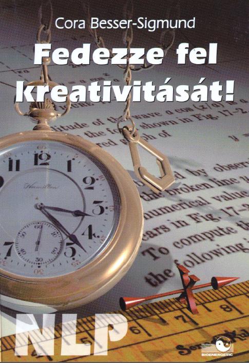 NLP Fedezze fel kreativitását!